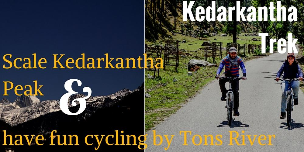 Kedar Kantha trek and Cycling trip, Garhwal, Uttarakhand