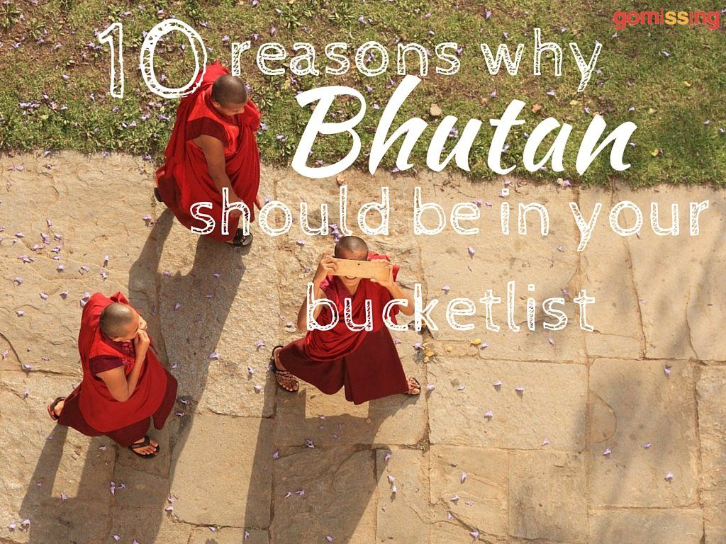 10 reasons why Bhutan should feature in your bucketlist